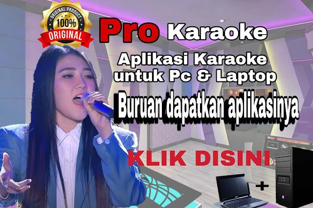 Aplikasi Karaoke Terbaik Offline Untuk Pc Dan Laptop