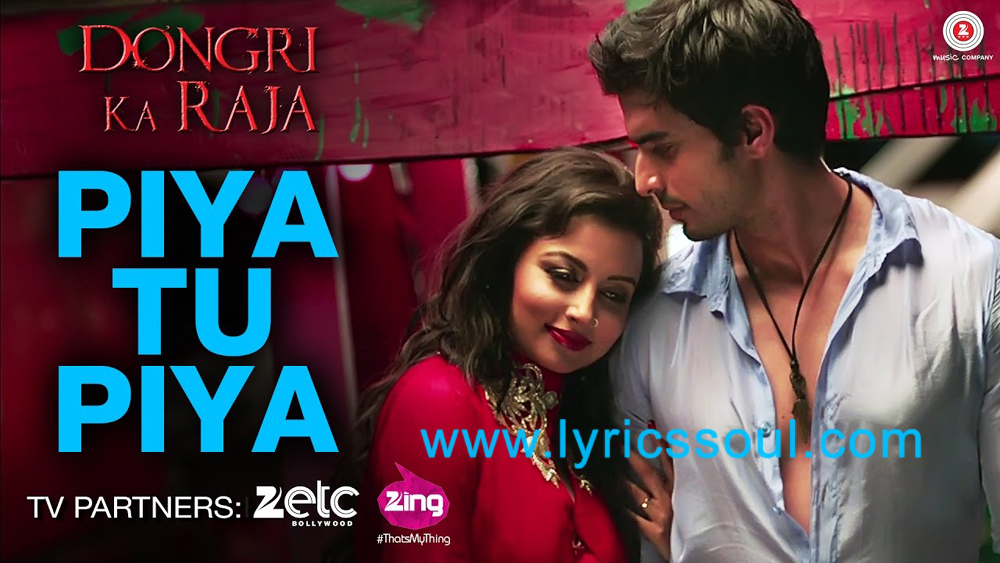 The Piya Tu Piya lyrics from '', The song has been sung by Arijit Singh, Chinmayi Sripada, . featuring Gashmir Mahajani, Reecha Sinha, , . The music has been composed by Asad Khan, , . The lyrics of Piya Tu Piya has been penned by Raqueeb Alam