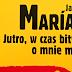 Javier Marías: Jutro, w czasie bitwy, o mnie myśl