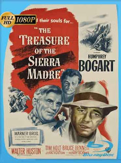 The Treasure of the Sierra Madre (1948) HD [1080p] Latino [GoogleDrive] DizonHD