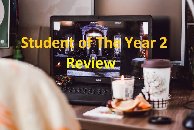 Student of the Year 2 Movie Review: It Isn't Unwatchable, It's Just Unnecessary