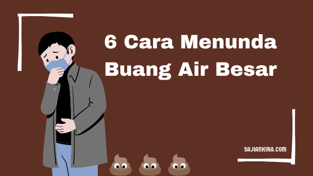6-Cara-Menunda-Buang-Air-Besar