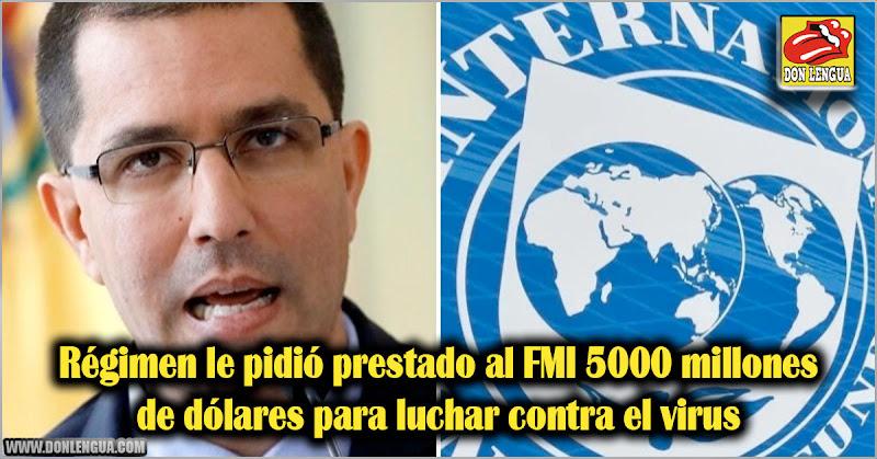 Régimen le pidió prestado al FMI 5000 millones de dólares para luchar contra el virus