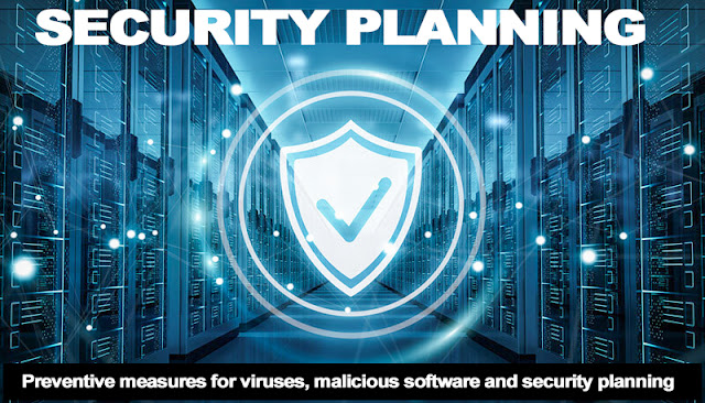 Security Planning l Security Policy? Various strategy for secure network or devices and Preventive measures.