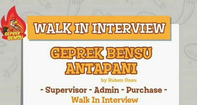 Walk In Interview Geprek Bensu Bandung