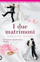 I due matrimoni - Chrissie Manby