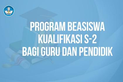 SEGERA Daftar Program Beasiswa Kualifikasi S2 Kemendikbud Khusus Guru