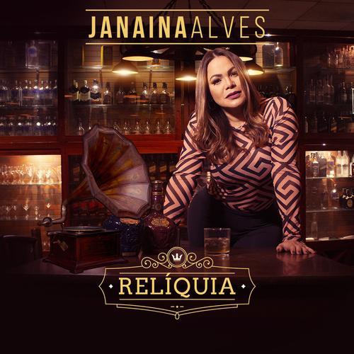 Janaina Alves - Relíquia - Promocional de Outubro - 2019