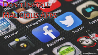 don't install malicious apps in mobile