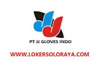 Lowongan Kerja Klaten Terbaru di PT JJ Gloves Indo