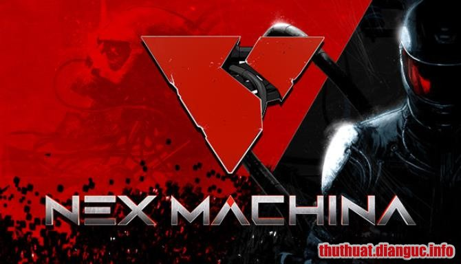 Download Game Nex Machina Full Crack, Game Nex Machina, Game Nex Machina free download, Game Nex Machina full crack, Tải Game Game Nex Machina miễn phí