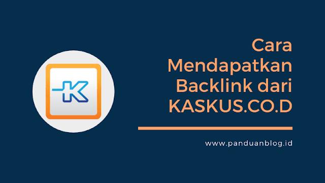 cara mendapatkan backlink dari kaskus