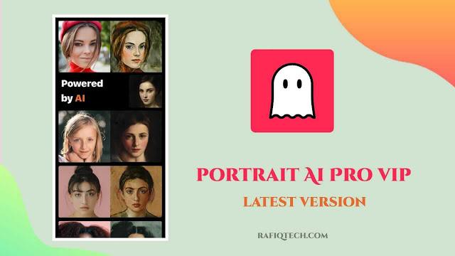 تحميل  تطبيق للتصوير الفوتوغرافي Portraitai Pro Mod Apk اخر إصدار