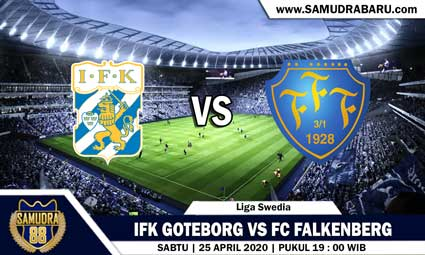 PREDIKSI SKOR BOLA IFK GOTEBORG VS FC FALKENBERG 25 APRIL 2020