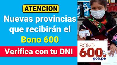 Verifica con tu DNI Nuevas provincias que recibiran el BONO 600