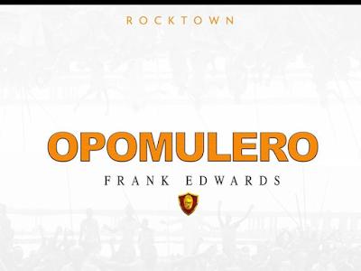 [Gospel] Frank Edwards _ Opomulero