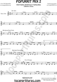 Mix 2 Partitura de Saxofón Alto y Sax Barítono Din Don, Mariposa Revoltosa, Muchas Naranjitas Popurrí Mix 2 Sheet Music for Alto and Baritone Saxophone Music Scores