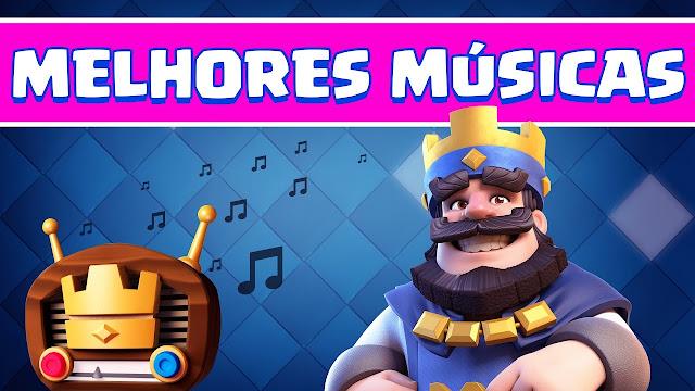 Músicas Remix - Clash Royale