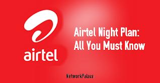 Airtel Night Plan