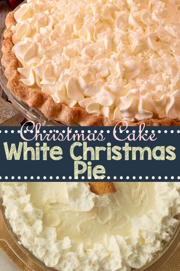 White Christmas Pie   Cake Recipes From Scratch, Cake Recipes Easy, Cake Recipes Pound, Cake Recipes Funfetti, Cake Recipes Vanilla, Cake Recipes Bundt, Cake Recipes Homemade, Cake Recipes Chocolate, Cake Recipes Birthday, Cake Recipes Box, Cake Recipes Coffee, Cake Recipes Dump, Cake Recipes Poke, Cake Recipes Sheet, Cake Recipes Healthy, Cake Recipes Strawberry, Cake Recipes Layer. #christmascake #christmaspie #christmasdesserts