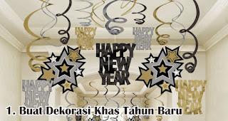 Buat Dekorasi Khas Tahun Baru merupakan salah satu ide seru rayakan tahun baru meskipun sendirian