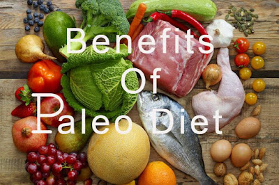 Paleo Diet Benefits to Health- Ultimate Guide