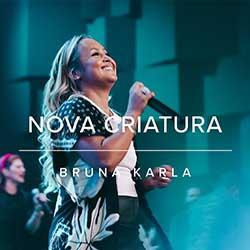 Baixar Música Gospel Pai Nosso (Ao Vivo) - Bruna Karla Mp3
