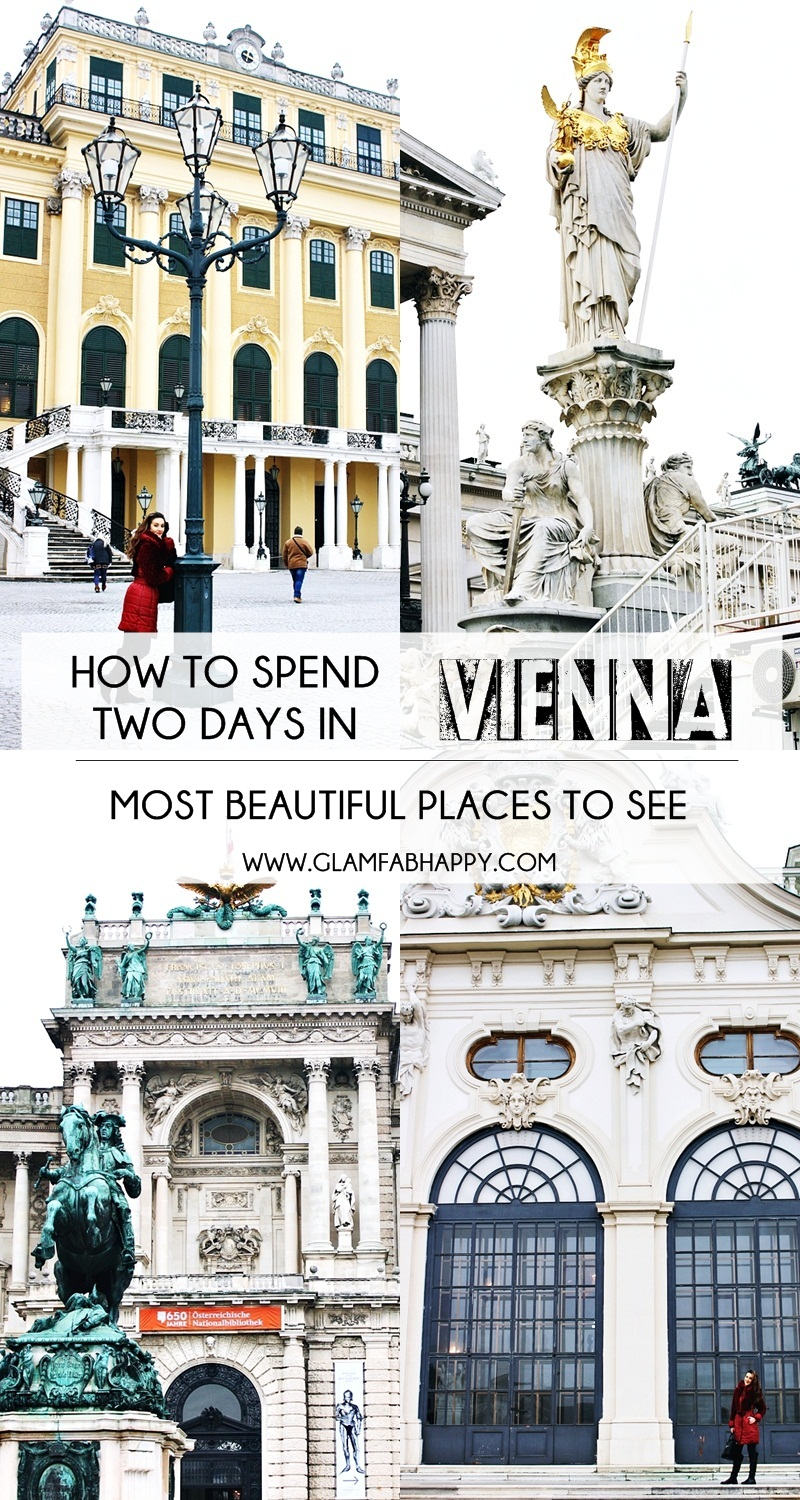How to spend 2 days in Vienna Austria, Most beautiful places to visit and see in Vienna