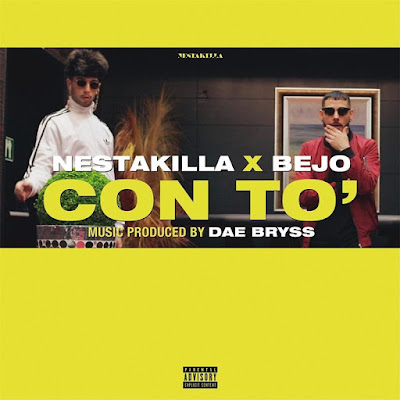 Nestakilla feat. Bejo - Con To' (Single) [2017]