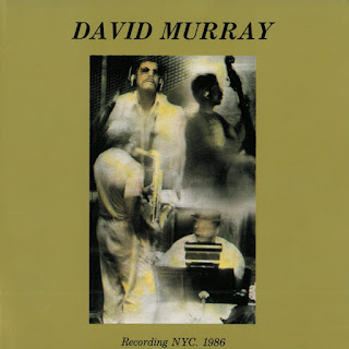 David Murray, Recording NYC. 1986