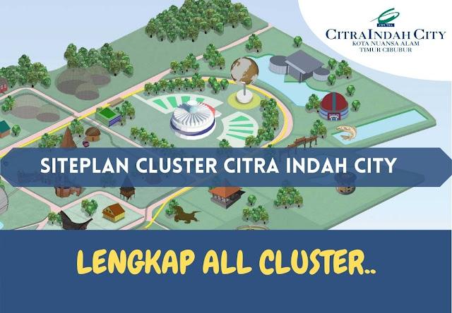 Siteplan Citra Indah City - All Cluster