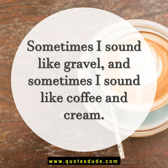 Famous coffee quotes.