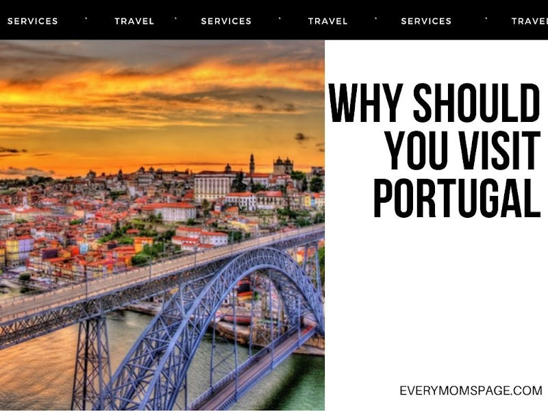 Why Should You Visit Portugal