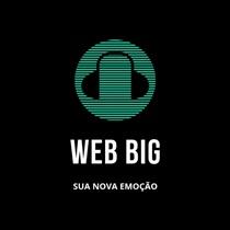 Ouvir agora Rádio Web Big - Web rádio - Belo Horizonte / MG