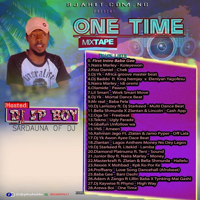 Mixtape: Dj Sp Boy - One Time Mix 2021 Banger