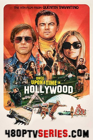 Once Upon a Time... in Hollywood (2019) Full Hindi Dual Audio Movie Download 720p Bluray thumbnail