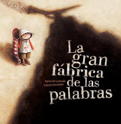 LIBRO - La gran fábrica de las palabras Agnes de Lestrade & Valeria Docampo (Tramuntana - 14 Marzo 2016) LITERATURA INFANTIL - ILUSTRADO Comprar en Amazon España