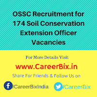 OSSC Recruitment for 174 Soil Conservation Extension Officer Vacancies