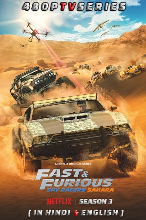 Fast & Furious Spy Racers Season 3 Full Hindi Dual Audio Download 480p All Episodes