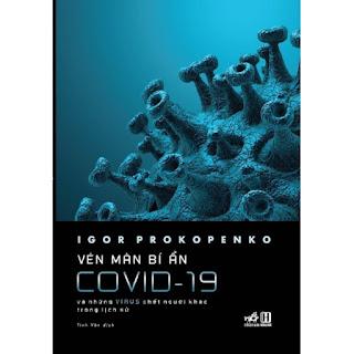Sách - Vén màn bí ẩn COVID-19 và những virus chết người khác trong lịch sử ebook PDF EPUB AWZ3 PRC MOBI