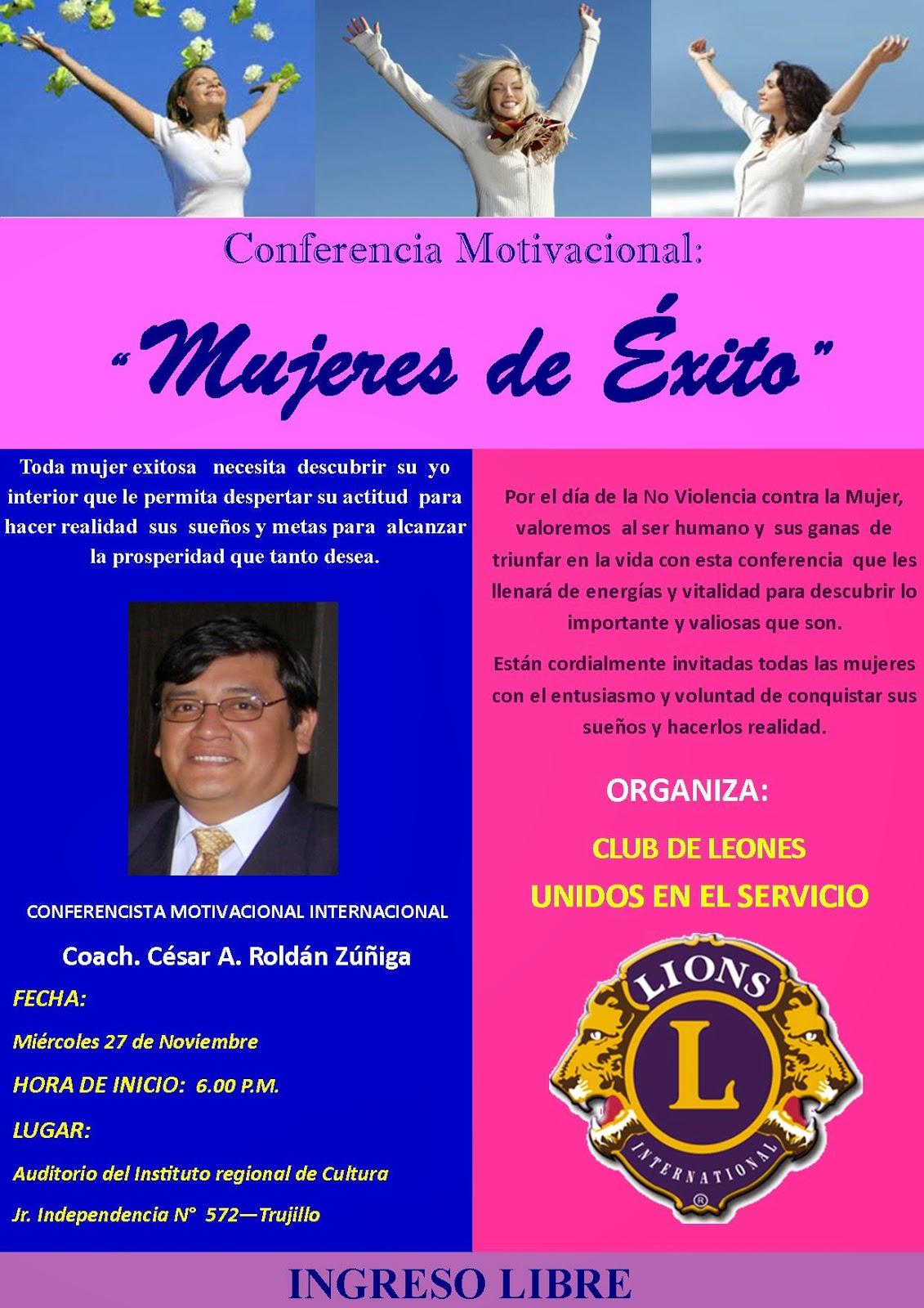 Coach Cesar Roldan Zuñiga Conferencia Mujeres De Exito