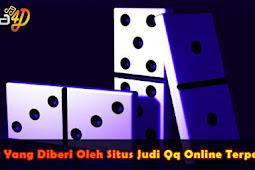 Bonus Yang Diberi Oleh Situs Judi Qq Online Terpercaya
