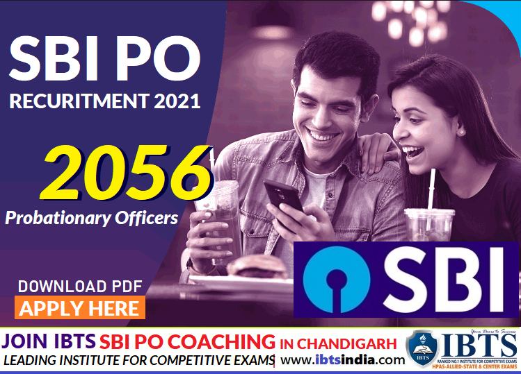 SBI PO 2021 Notification Out 2056 Posts (Apply Online @sbi.co.in) Complete Details