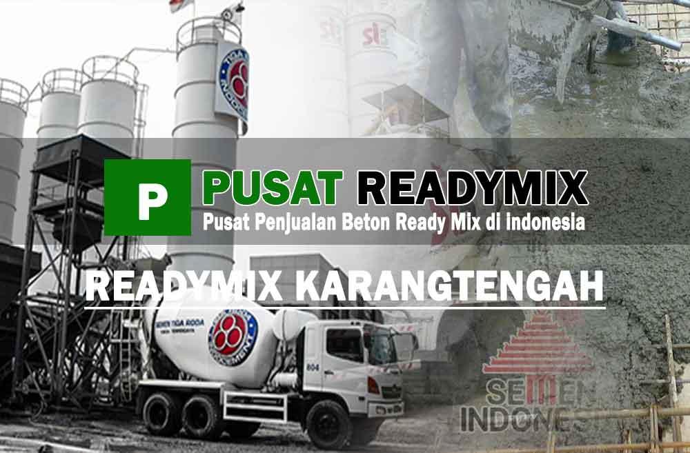 harga beton ready mix Karang Tengah