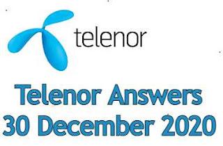 30 December Telenor Quiz Today | Telenor Answers 30 December 2020