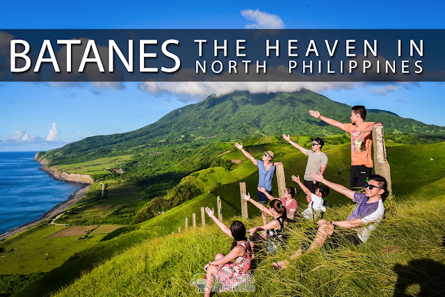 Breathtaking Batanes - The Heaven in Philippines You Should Not Miss