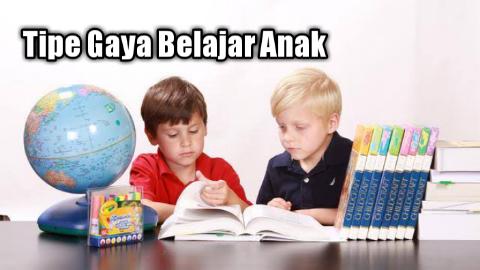 Tipe Gaya Belajar Anak
