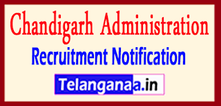 Chandigarh Administration Recruitment Notification 2017 Last Date 26-05-2017