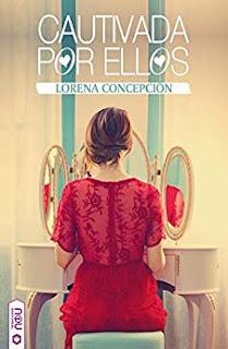 Cautivada por ellos- Lorena Concepcion