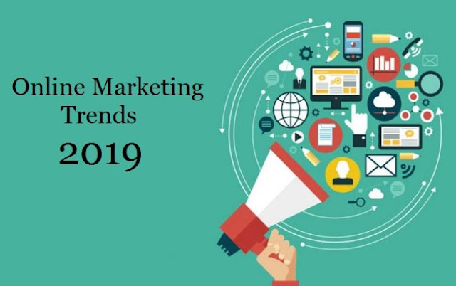 top online marketing trends 2019 best digital advertising tactics